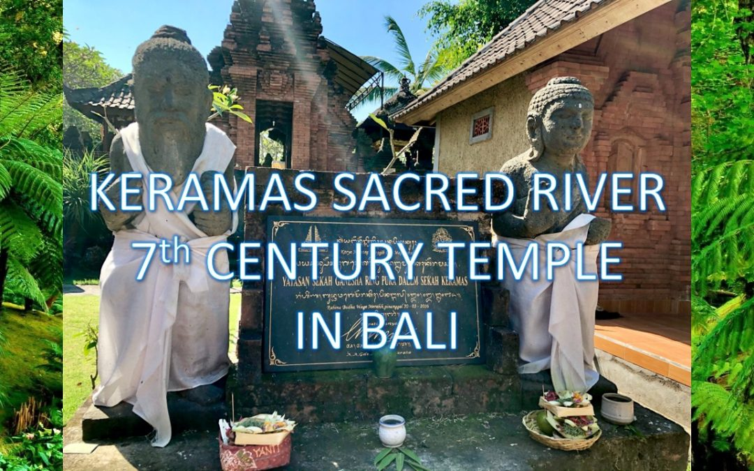 Our 7th Century Temple at Keramas Sacred River Village in Bali